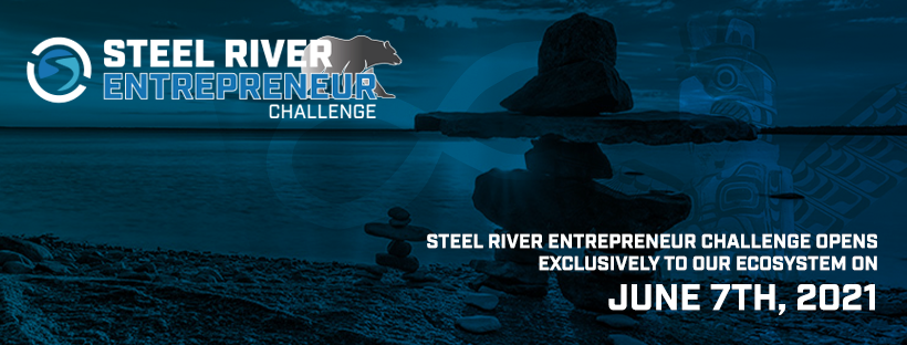 Steel River Entrepreneur Challenge and Summit Opens Exclusively to Our Ecosystem